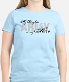 Daughter is my Hero ARMY T-Shirt