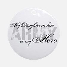 Daughter-in-law is my Hero ARMY Ornament (Round)