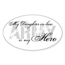 Daughter-in-law is my Hero ARMY Oval Decal