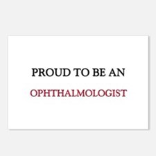 Proud To Be A OPHTHALMOLOGIST Postcards (Package o