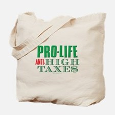 Pro-Life Anti-Tax Tote Bag