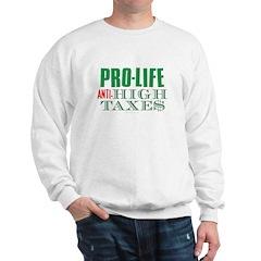 Pro-Life Anti-Tax Sweatshirt