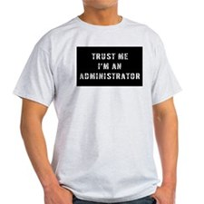 Administrator Gift T-Shirt