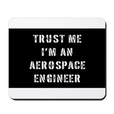 Aerospace Engineer Mousepad