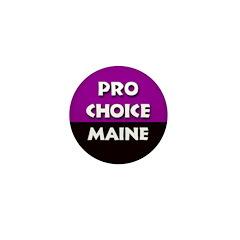 Mini Pro-Choice Maine Button