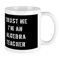 Algebra Teacher Gift Mug