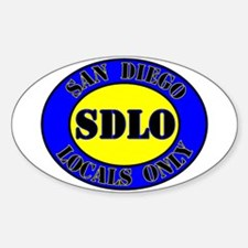 SAN DIEGO LOCALS ONLY Oval Decal