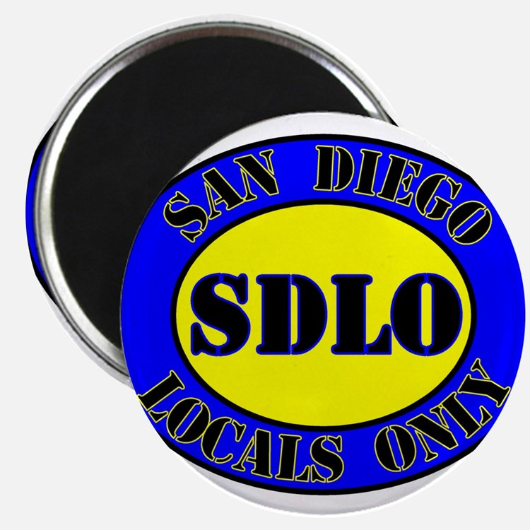 SAN DIEGO LOCALS ONLY Magnet