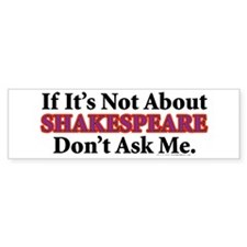 Shakespeare Bumper Bumper Sticker