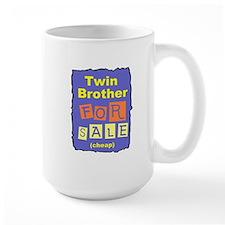 TWIN BROTHER FOR SALE T-SHIRT Mug