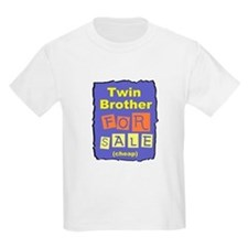 TWIN BROTHER FOR SALE T-SHIRT T-Shirt