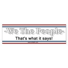 We The People - Bumper Bumper Sticker