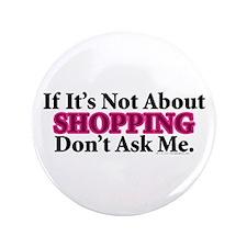 """Shopping 3.5"""" Button"""