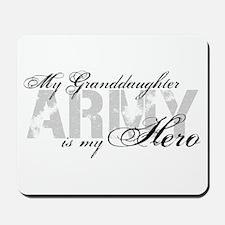 Granddaughter is my Hero ARMY Mousepad