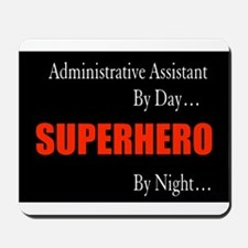 Superhero Administrative Assistant Gift Mousepad