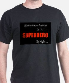 Superhero Administrative Assistant Gift T-Shirt