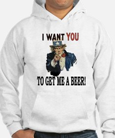 I want you to get me a beer Hoodie