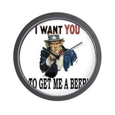 I want you to get me a beer Wall Clock