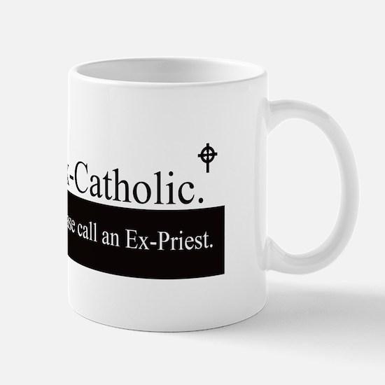 Ex-Catholic Mug