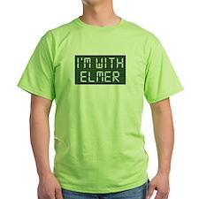 """""""I'm with Elmer"""" T-Shirt"""