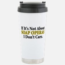 Soap Operas Stainless Steel Travel Mug