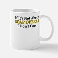 Soap Operas Mug