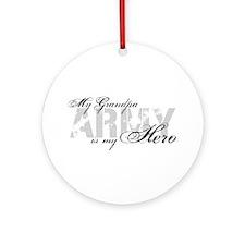 Grandpa is my Hero ARMY Ornament (Round)