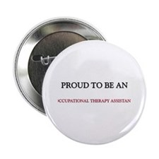 Proud To Be A OCCUPATIONAL THERAPY ASSISTANT 2.25""