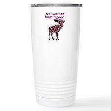 Real Women Hunt Moose Travel Mug