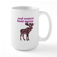 Real Women Hunt Moose Mug