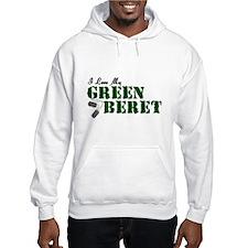 I Love My Green Beret Hoodie