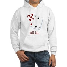 """all in"" poker Hoodie"