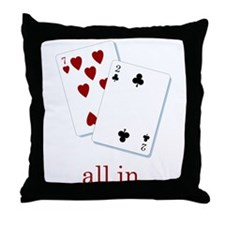 """""""all in"""" poker  Throw Pillow"""