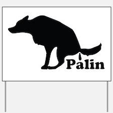 Poop on Palin Yard Sign
