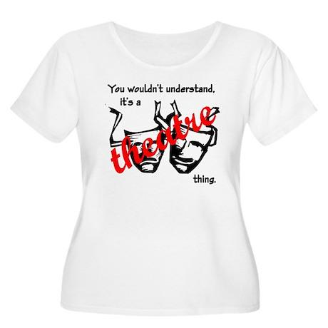 Theatre Women's Plus Size Scoop Neck T-Shirt
