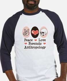 Peace Love Forensic Anthropology Baseball Jersey