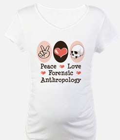 Peace Love Forensic Anthropology Shirt