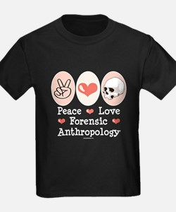 Peace Love Forensic Anthropology T