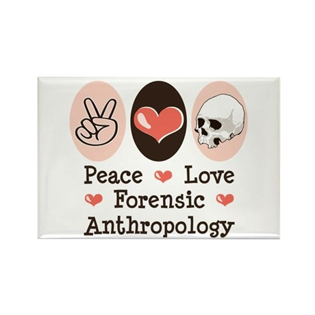 Peace Love Forensic Anthropology Rectangle Magnet