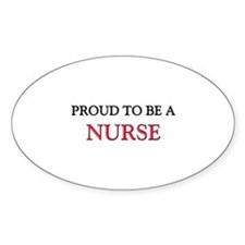 Proud to be a Nurse Oval Decal