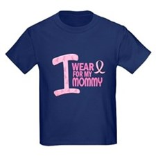 I Wear Pink For My Mommy 21 T