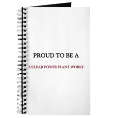 Proud to be a Nuclear Power Plant Worker Journal