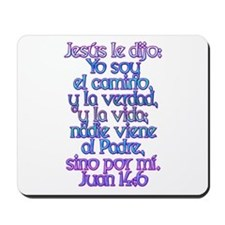 John 14:6 Spanish Mousepad