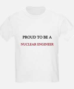 Proud to be a Nuclear Engineer T-Shirt