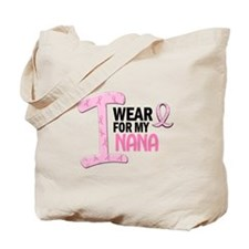 I Wear Pink For My Nana 21 Tote Bag