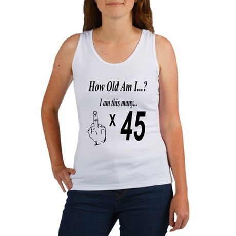 how old am I 45 Tank Top