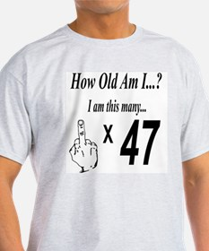 Funny 47th birthday party T-Shirt