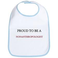 Proud to be a Nonanthropologist Bib