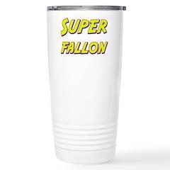 Super fallon Travel Mug