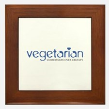 Vegetarian - Compassion Over Cruelty Framed Tile